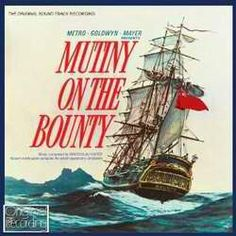 BEST SCORING-SUBSTANTIALLY ORIGINAL-NOMINEE: Mutiny On The Bounty