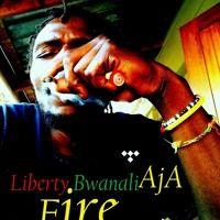Fire AjA By Liberty Bwanali by Liberty Bwanali on SoundCloud
