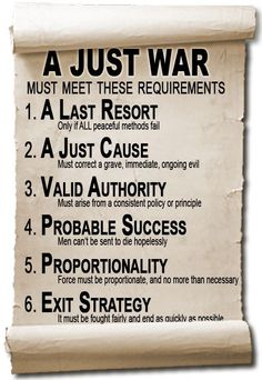 The de-facto definition of Just War, (based on the writings of St. Thomas Aquinas)