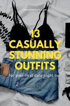 13 Casually Stunning Date Night Outfit Ideas To Stand Out From The Crowd / date outfits women/date outfits women winter/date outfit ideas/date outfits - girls/casual date outfits/winter outfit/spring outfit/fall outfit/summer outfit/date night First Date Outfit Casual, Winter Date Outfits, Cute Date Outfits, First Date Outfits, Casual Date Nights, Casual Outfits, Party Outfits, School Outfits, Photography Kids