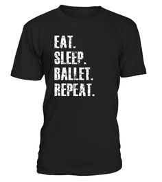 "# Eat Sleep Ballet Repeat Love Ballet Distressed T Shirt .  Special Offer, not available in shops      Comes in a variety of styles and colours      Buy yours now before it is too late!      Secured payment via Visa / Mastercard / Amex / PayPal      How to place an order            Choose the model from the drop-down menu      Click on ""Buy it now""      Choose the size and the quantity      Add your delivery address and bank details      And that's it!      Tags: This Eat Sleep Ballet Repeat…"
