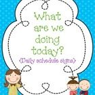 """(daily schedule) """"What are we doing today?"""" is a very popular question that arises in classrooms. This pack contains 14 schedule signs to use when going over your d..."""