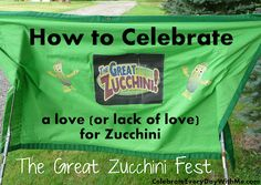 How to Host Your Own Zucchini Fest - Celebrate Every Day With Me | Celebrate Every Day With Me