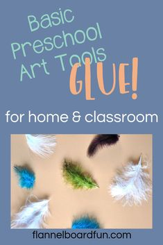 Glue at home and in the classroom for tons of early learning fun and skill building!