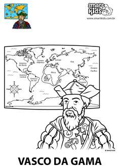 Colorir Desenho Vasco da Gama History For Kids, 4 Kids, Explore, Portuguese Food, Fun, Scouts, Teaching Ideas, School, Map Activities