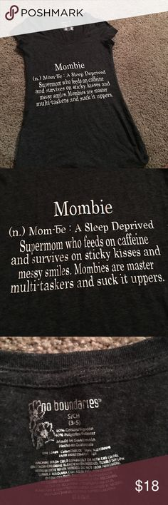 """Size small no boundaries """"Mombie"""" v-neck shirt Size small Mombie v-neck t shirt very cute just to small for me😢 Tops Tees - Short Sleeve"""
