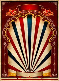 Vintage Carnival Border A red vintage circus Vintage Circus Posters, Carnival Posters, Retro Poster, Carnival Themes, Vintage Carnival, Dark Circus, Circus Art, Circus Theme, Circo Do Mickey