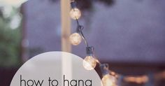 An Ideas About Patio & Lighting: How to Hang Patio String Lights | for when you don't have something like a tree to hang them off of.