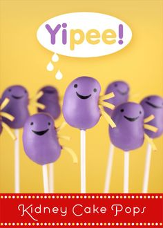 Kidney shaped cake-pops from a Kidney transplant recipient. So cute- as far as organ shaped cake goes.
