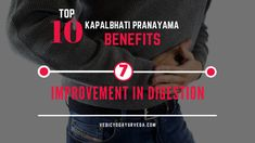 Top 10 Kapalbhati Pranayama Benefits on Improvement in digestion Pranayama Benefits, Remedies For Glowing Skin, Relaxation Response, Improve Blood Circulation, Heartburn, How To Increase Energy, Stress And Anxiety, Stress Relief, Weight Loss