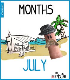 July, months of the year in English. In July let's go to the beach English Study, English Words, English Lessons, Learn English, Name Of Months, Months In A Year, Vocabulary Words, English Vocabulary, Months In English
