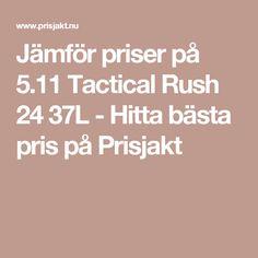 Jämför priser på 5.11 Tactical Rush 24 37L - Hitta bästa pris på Prisjakt.  Tok Yo 33c6ba4d7cd91