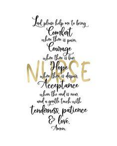Nurse Prayer by Tara Moss Nurses Week Quotes, Nurses Week Gifts, Nursing Student Gifts, Happy Nurses Week, Funny Nurse Quotes, Nursing Students, Inspirational Quotes For Nurses, Nursing School Motivation, Nursing School Humor