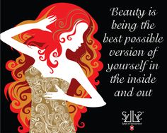 Beauty is from the inside and out