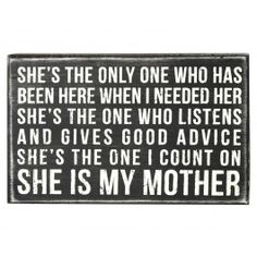 My mother was my best friend and she was always there for me. Those of you that still have your mother you need to cherish every minute. Miss you Mom, I love you dearly! Cute Quotes, Great Quotes, Quotes To Live By, Inspirational Quotes, Mom Quotes, Family Quotes, Miss You Mom, I Love You Mom, My Love