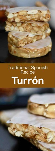 Turrón or Spanish nougat, is the delicious result of a clever traditional mix of honey, sugar, egg white, and almonds or hazelnuts. via spanish food Desserts Espagnols, Spanish Desserts, Spanish Cuisine, Spanish Dishes, Spanish Food, Spanish Recipes, Desserts From Spain, Egg White Recipes, Greek Recipes