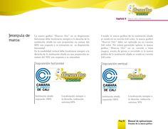 Diseño de manual de marca, sintaxis de la información, redacción de texto y corrección de texto (del antiguo manual) para la empresa.  El diseño del imagotipo y las fotos fueron realizadas por otra persona de la agencia.