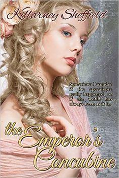 Tome Tender: The Emperor's Concubine by Killarney Sheffield