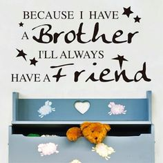 Custom BROTHER or SISTER Wall Quote Only from www.trendywalldesigns.com. Available in over 40 colors and different sizes.