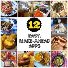 12 Easy, Make-Ahead Appetizers - the weekend is coming. Get ready for it with these apps you can make ahead.