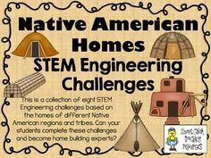 American Homes STEM ~ STEM Engineering Challenge Pack ~ Set of 9 Why not bring STEM to your Native American Unit in social studies?Why not bring STEM to your Native American Unit in social studies? 3rd Grade Social Studies, Social Studies Classroom, Social Studies Activities, Teaching Social Studies, Teaching Science, Teaching Resources, Stem Activities, Teaching Ideas, Social Studies Projects