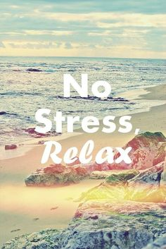 Remember to Relax sometimes!