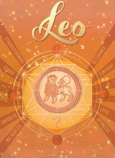 Leo ~ energetic, confident, and big-hearted