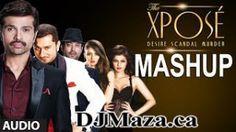 The Xpose Hindi Movie Full Mashup Download By Kiran Kamath | DJMaza
