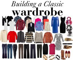 How to Build a Classic Wardrobe, this will come in handy once I have a professional job!
