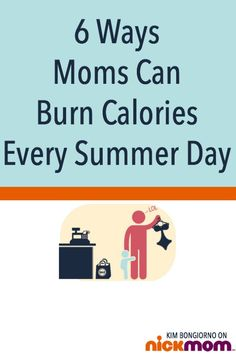 6 Ways Moms Can Burn Calories Every Summer Day | More LOLs & Funny Stuff for Moms | NickMom