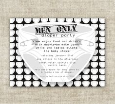 MAN BABY SHOWER Invitations maybe add some beer. Men love beer.