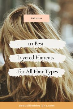 To create a fresh and exciting look, you can get an asymmetrical layered haircut for your short, medium, or long hair. Take a look at this gallery with 111 images of layered hairstyles and be ready to get inspired!  #layeredhairstyles #layeredhaircuts #hairinspiration #hairstyles