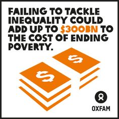 Failing to tackle inequality could add up to $300bn to the cost of ending poverty. Read more on Oxfam's work against inequality: oxf.am/HXG