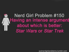 LIVE LONG AND PROSPER! although star wars is pretty good too. i guess. Me: sorry, im torn between the two.