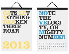 Cats Let Nothing Darken Their Roar is back with their eighth edition for 2013 featuring 12 new phrases.