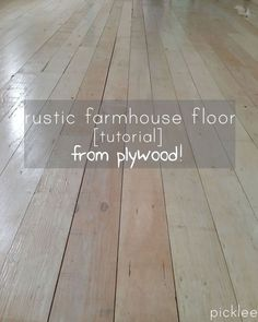 plywood-floor-tutorial..This sounds really great way to get an old looking floor. Info on how to calculate how many sheets of plywood you would  need for your room.