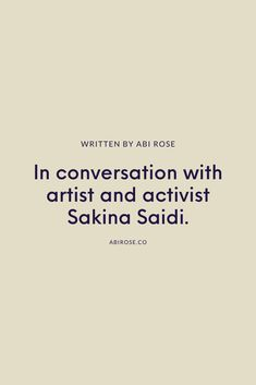Sakina Saidi is a London based artist. In her artwork she represents diverse women alongside motivational messages with a touch of sass. #artist #activist #feminism