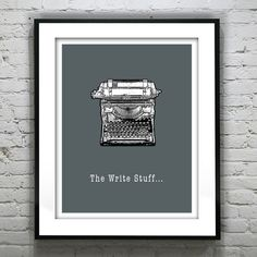 The Write Stuff Typography Grunge Retro Art Print by TheGeeksLair