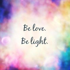 Be love, show love in all your encounters, be light, spread knowledge and kindness. Great Quotes, Quotes To Live By, Me Quotes, Motivational Quotes, Inspirational Quotes, Qoutes, Positive Thoughts, Positive Quotes, Negative Thoughts