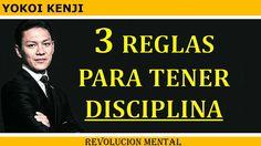 3 Reglas Para Tener Disciplina | Yokoi Kenji