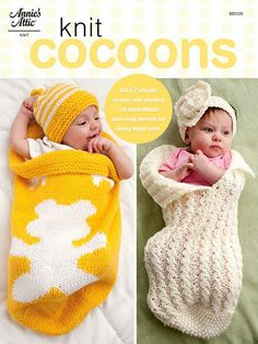 Knit Cocoons  These are so cute, have to buy pattern form Annie's Attic.