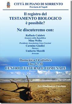 DOMENICA 14 OTTOBRE – ore 17,30  Piano di Sorrento  Centro culturale comunale    IL REGISTRO DEL  TESTAMENTO BIOLOGICO  E' POSSIBILE?