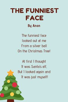 The Funniest Face poem Xmas Poems, Funny Christmas Poems, Christmas Jokes, Christmas Concert, Christmas Shows, Preschool Christmas, Christmas Activities, Christmas 2016, Christmas Ideas