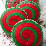 Whoville Cookies are perfect for christmas, two different colors swirled together to make one awesome cookie