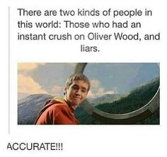 Harry Potter Humor ●♡ Oliver Wood ♡●
