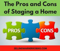 The Advantages and Disadvantages of Staging a Home