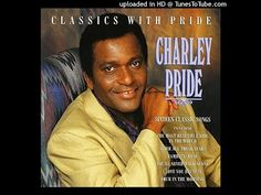 Charley Pride - If Tomorrow Never Comes - YouTube Country Love Songs, Best Country Music, Country Music Singers, Charley Pride Songs, Classic Songs, L Love You, Music Download, My Favorite Music, Music Songs