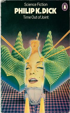 Time Out of Joint by Philip K. Dick by Penguin Books UK, via Flickr