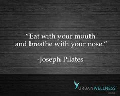 Wise words on how to breathe from Joseph Pilates | Elevate