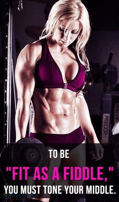 """to be """"fit as a fiddle"""", you must tone your middle. Get Strong fitness body…"""